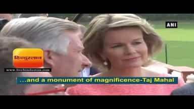 बेल्जियम के राजा-रानी ने निहारा ताज II Belgium King Philippe, Queen Mathlide visit Taj Mahal
